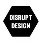 Disrupt Design