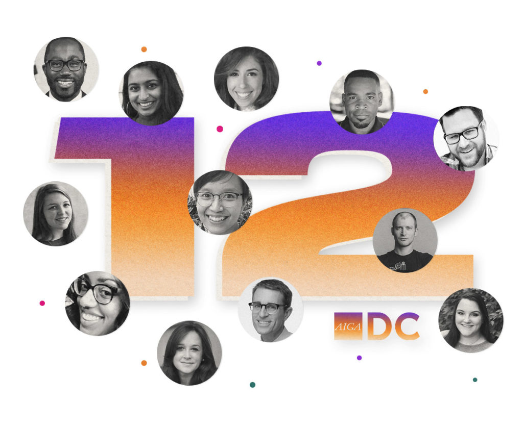 The number 12 surrounded by circles with photos of 12 different people who joined the AIGA DC board of directors this year.